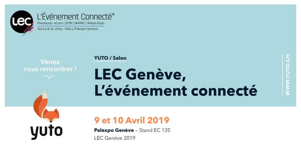 Yuto au salon LEC 2019, L'Événement Connecté, à Genève !